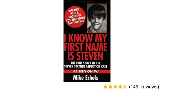 I Know My First Name Is Steven Book